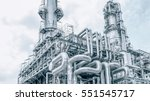 industrial zone the equipment... | Shutterstock . vector #551545717