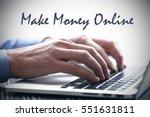 make money online  business...   Shutterstock . vector #551631811