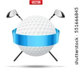 golf clubs and ball with...   Shutterstock .eps vector #551666845