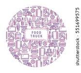 background food truck. elements ... | Shutterstock .eps vector #551699575