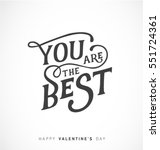 you are the best   happy... | Shutterstock .eps vector #551724361