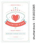 happy valentine's day party... | Shutterstock .eps vector #551832085