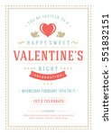 happy valentine's day party... | Shutterstock .eps vector #551832151