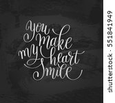 you make my heart smile... | Shutterstock . vector #551841949