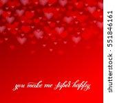 you make me super happy... | Shutterstock . vector #551846161
