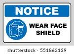 wear a face shield sign.... | Shutterstock .eps vector #551862139