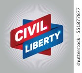 civil liberty arrow tag sign. | Shutterstock .eps vector #551877877
