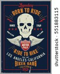vintage biker graphics and... | Shutterstock .eps vector #551883115