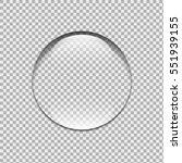 water drop. glass sphere. bubble | Shutterstock .eps vector #551939155