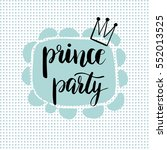 prince party bridal shower card ... | Shutterstock .eps vector #552013525