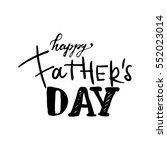 happy father's day.modern hand... | Shutterstock .eps vector #552023014
