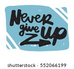 never give up motivational... | Shutterstock .eps vector #552066199