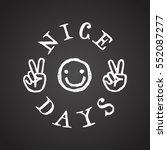 Nice Days Smiley Face And...