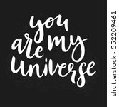 you are my universe.... | Shutterstock .eps vector #552209461
