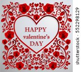 valentine day  red background... | Shutterstock .eps vector #552298129