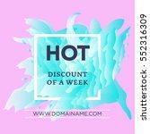 hot discount of a week concept... | Shutterstock .eps vector #552316309