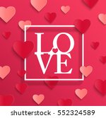 happy valentines day and... | Shutterstock .eps vector #552324589