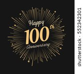happy 100th anniversary.... | Shutterstock .eps vector #552342301