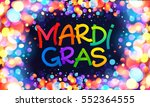 colorful mardi gras vector sign ... | Shutterstock .eps vector #552364555