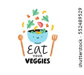 eat your veggies  vector... | Shutterstock .eps vector #552489529