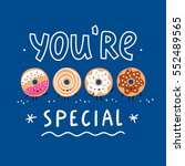 you are special  vector cartoon ... | Shutterstock .eps vector #552489565