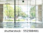 atmosphere around office  blur... | Shutterstock . vector #552588481