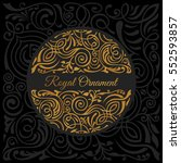 round black calligraphic royal...   Shutterstock .eps vector #552593857
