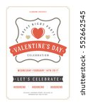 happy valentines day party... | Shutterstock .eps vector #552662545