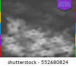 fog or smoke isolated... | Shutterstock .eps vector #552680824