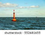 navigation buoy at the edge of... | Shutterstock . vector #552681655