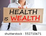 health is wealth saying written ... | Shutterstock . vector #552710671