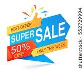 super sale banner | Shutterstock .eps vector #552729994
