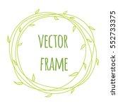 hand drawn round frames. herbal ... | Shutterstock .eps vector #552733375