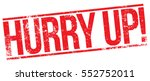 hurry up stamp | Shutterstock .eps vector #552752011