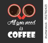 coffee addict illustration ... | Shutterstock .eps vector #552782425