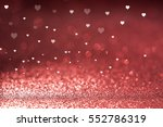valentine's day red glitter...   Shutterstock . vector #552786319