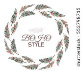 boho style. wreath of vintage... | Shutterstock .eps vector #552798715