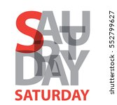 vector saturday. broken text | Shutterstock .eps vector #552799627