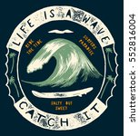 life is a wave   catch it. wave ... | Shutterstock .eps vector #552816004