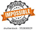 impossible. stamp. sticker....   Shutterstock .eps vector #552830029