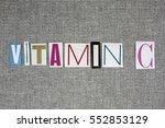 vitamin c on grey background ... | Shutterstock . vector #552853129