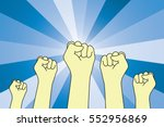 fists uprising in the air and... | Shutterstock .eps vector #552956869