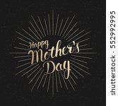 greeting card happy mothers day.... | Shutterstock .eps vector #552992995