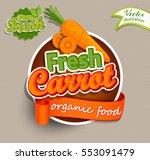 fresh carrot logo lettering... | Shutterstock .eps vector #553091479