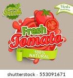 fresh tomato logo lettering... | Shutterstock .eps vector #553091671