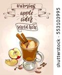hot apple cider. decorative... | Shutterstock .eps vector #553103995