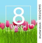 women's day greeting card 8... | Shutterstock .eps vector #553142995