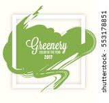 greenery   trendy  fashion... | Shutterstock .eps vector #553178851