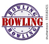 bowling grunge rubber stamp on... | Shutterstock .eps vector #553182421
