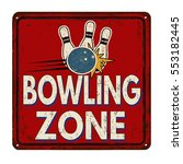 bowling zone vintage rusty... | Shutterstock .eps vector #553182445